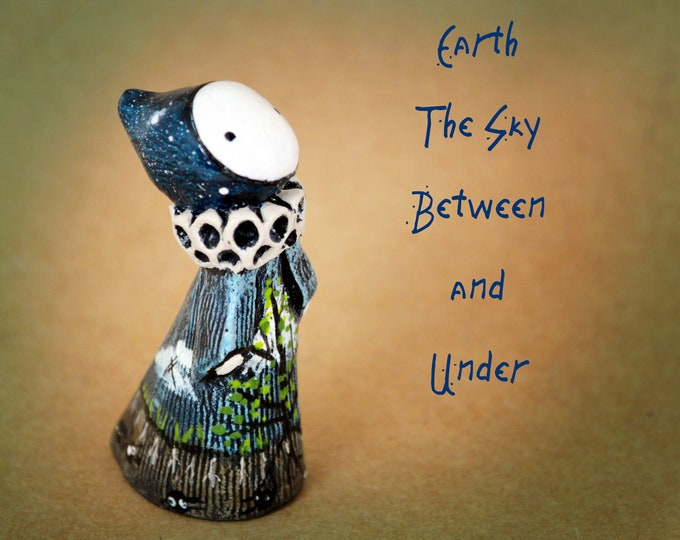 Earth and Sky, Between and Under