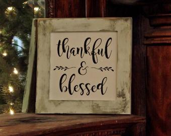Thankful & Blessed Mini Sign Wall or Shelf Farmhouse Decor