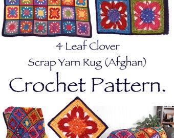 Scrap Yarn Crochet Pattern, 4 Leaf Clover Motif Afghan Rug PDF Instant Download
