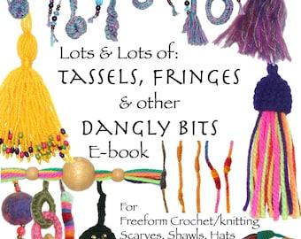 Tassels, Fringes & other Dangly Bits Tutorial Ebook PDF