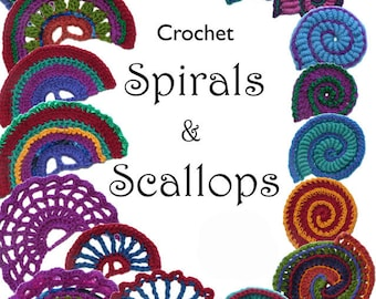 Crochet Spirals Crochet Scallops, Digital Ebook pdf patterns instant download