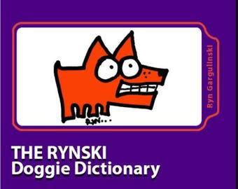 Dog Cartoon Book: The Rynski Doggie Dictionary - Illustrated dog terms, expressions and proverbs