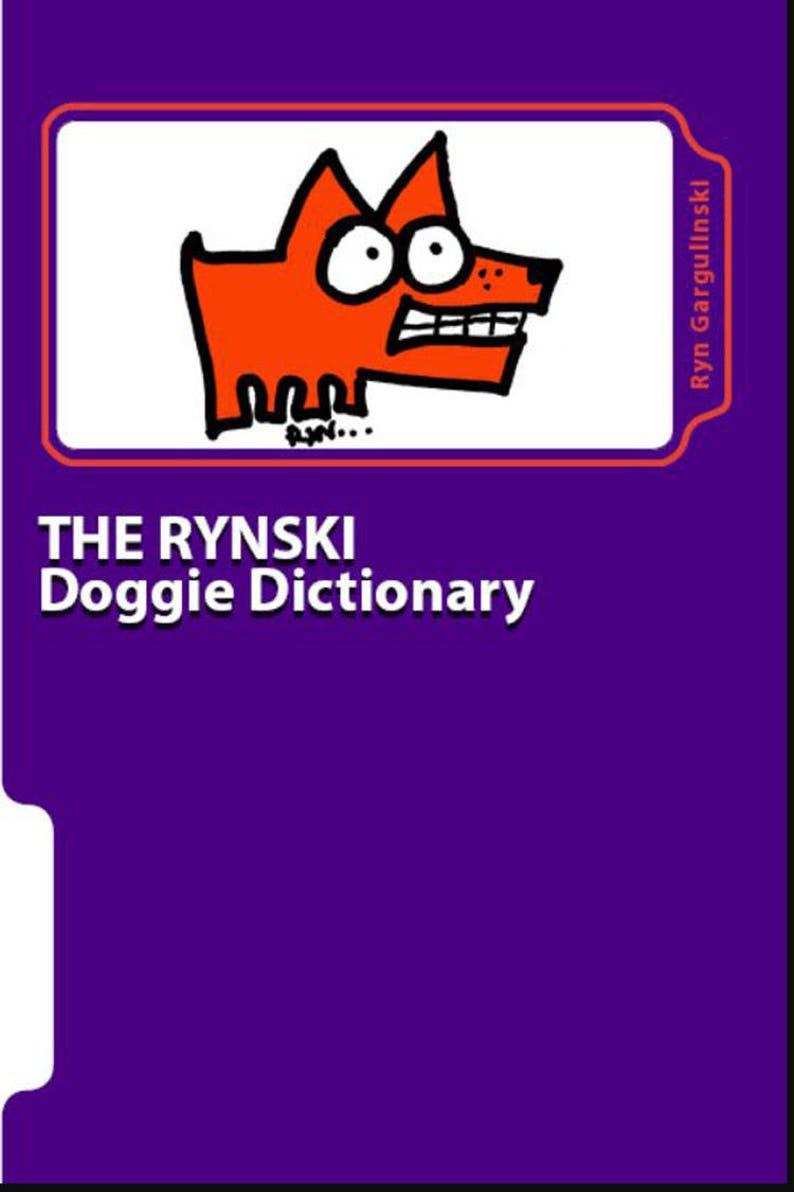 Dog Cartoon Book: The Rynski Doggie Dictionary  Illustrated image 0