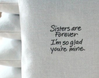 Sister Gift, Lavender Sachet with saying, Sisters are forever I'm so glad you're mine, Birthday Gift for Sis