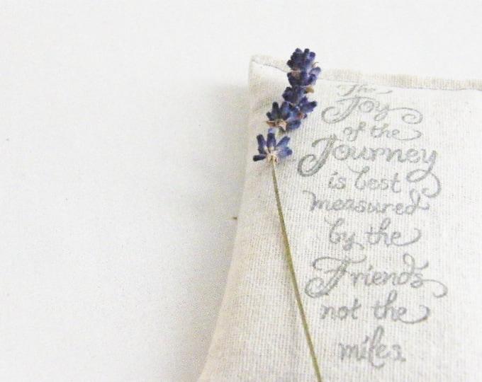 Lavendar Sachet Friendship Gift, Joy of the Journey Friend Quote, Gifts for Friends Women