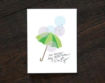 Greeting Card All Occassion Everyday - No Rainy Day Blues When I've Got You - umbrella, rain, love, sorry, anniversary (EVD312)