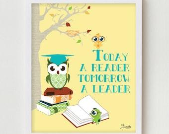 "Owl Print Art for Kids Wall Decor ""Today a Reader, Tomorrow a Leader"" Classroom Wall Decor Owl Print, Digital Illustration Library Print"