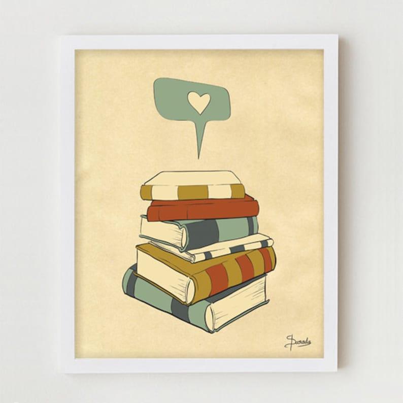 Book Print Art 11x14 Books Poster Wall Decor Book Reading image 0