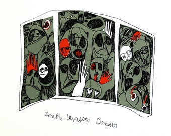 Zombie Invasion Dream Hand-pulled Screenprint