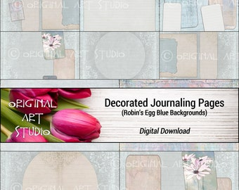 Decorated Journaling Pages (Robin's Egg Blue Backgrounds)