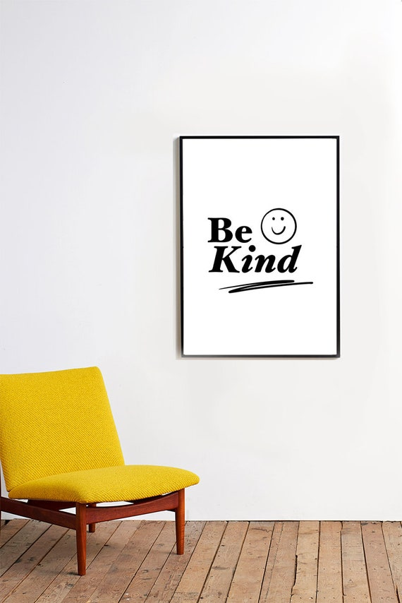 BE KIND //  Mid Century Poster, 8x10, 10x10, 18x24, minimalist art print, quote poster, abstract, art, black and white