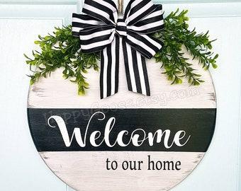 Wood Sign - Door sign - Welcome to our home