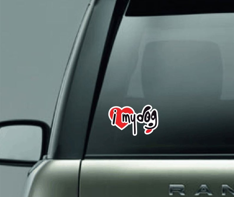 I love my dog decal Dog Car Decal  Full Color Car Decal  image 0