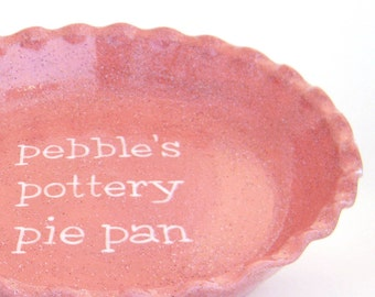 Pink Personalized Pie Plate, Rose Pie Dish, Stoneware Personalized Pie Plate, Hand Painted Deep Dish Pie Plate, Gift for Baker and Chef