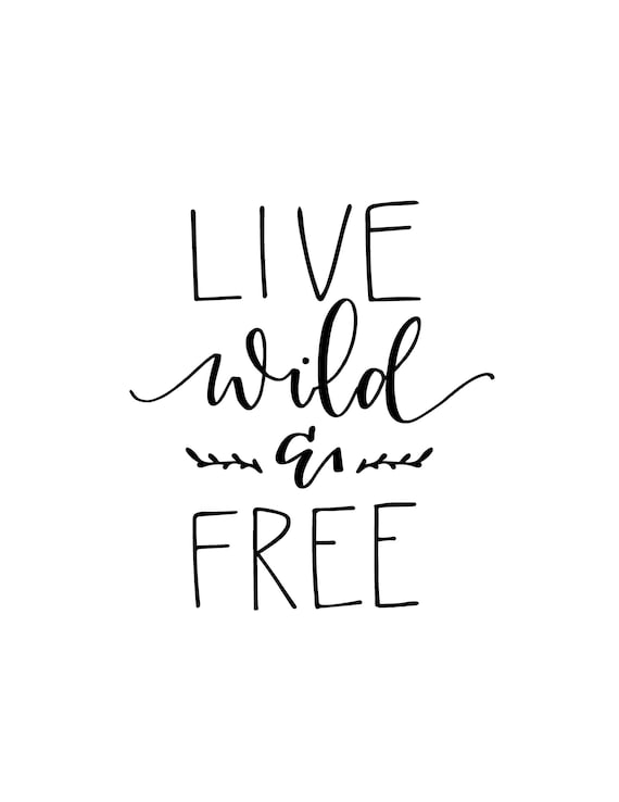 Live Wild And Free Svg Etsy