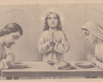 Antique Holy Family Saying Grace at Dinner.  Beautiful Old Holy Card of The Holy Family at Prayer.