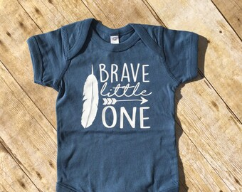 Brave little one.  Be brave. Be brave little one one-piece. Be brave one-piece. First birthday one-piece. Brave one-piece.  Fast shipping!