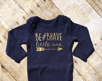 Be Brave little one. Brave one-piece. Long sleeve one-piece or shirt. Arrow one-piece. Brave one one-piece. Feather one-piece. Fast shipping