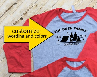 Family Camping shirts. Family Vacation Shirts. Customizable Group shirts. Camping shirts. Tent and trees. 3/4 sleeve