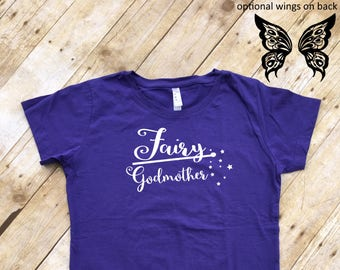 Fairy Godmother.  Fairy Godmother shirt with wings on back. Family Vacation shirt. Fast shipping!