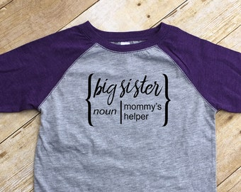 Big Sister Definition shirt. Big sister Mommy's helper or Daddy's helper.  Girls Raglan shirt.  Big sister Gift. Pregnancy announcement