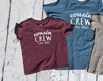 Toddler Cousin Crew (for life) shirts | Fast Shipping| These color/sizes ship in 1-3 Business days | IN STOCK COLORS: Toddler