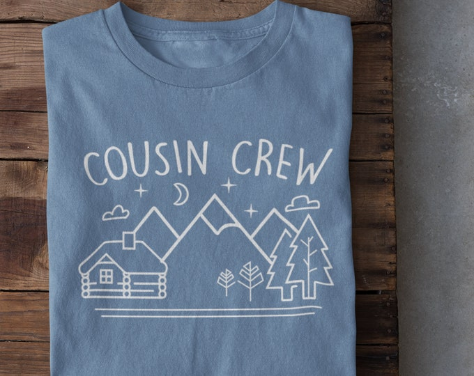 Featured listing image: Cousin Crew Camping shirt. Tent or Cabin. The Original Cousin Crew Shirts. Name and numbers are extra! link in info. 24 colors sizes NB -3XL