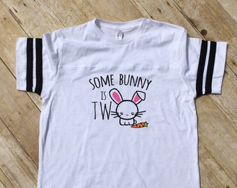 Some Bunny is Two. Second Birthday shirt. Bunny shirt.  Cute kids birthday shirt. Football style shirt. Second Birthday. Fast shipping!
