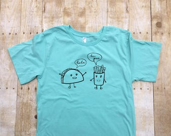 Hola, Bonjour! Taco. French Fry. Taco shirt. French Fry Shirt. Foodie shirt. Adult and Kids sizes. food shirt. Funny food shirt.