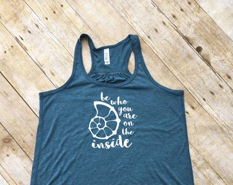 Be who you are on the inside adult tank. Moana. Moana shirt. Ocean, Ocean life. Vacation shirt. Summer tank top.