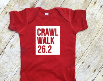 Crawl Walk 26.2 infant one-piece , toddler or youth Shirt. Runner gift. Future Marathan Runner. Runner Gift. Crawl Walk Run