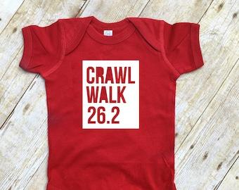 Crawl Walk 26.2 infant one-piece , toddler or youth Shirt. Runner gift. Future Marathan Runner. Runner Gift. Crawl Walk Run