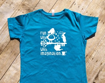 Run Wild with Imagination. Alice shirt. Unisex and ladies sizes. Alice in Wonderland shirt. White Rabbit. We're all mad here. Short Sleeve.
