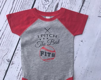 I pitch the best fits. Funny baseball shirt. Girls baseball shirt. Infant, Toddler and youth sizes. Raglan style shirt.