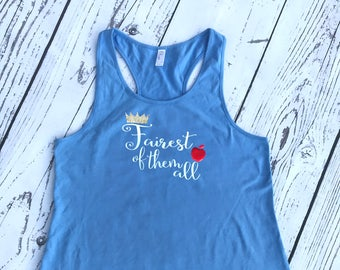 Fairest of them all Shirt. Racerback Tank. Snow white tank. Fairest of them all. Princess tank. Marathon tank.