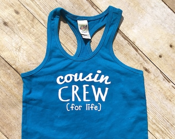 Cousin Crew (for life) tank top. Cobalt Blue Cousin Crew shirts. Cousin Squad. Cousin tribe. Girls, toddler and infant sizes