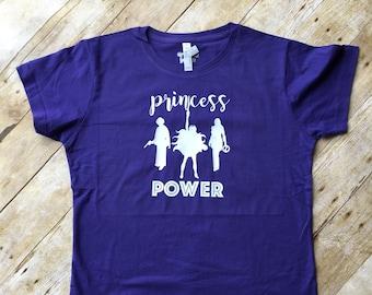Princess Power.  Princess shirt. Toddler, Youth and Adult sizes!  Princess Leia, She-Ra, and Xena Princesses.