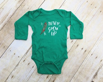 Never Grow Up.  Long sleeve one-piece or Shirt. Infant, Toddler and Youth Sizes. Family Vacation shirts. Fast Shipping!