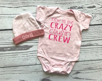 Crazy Cousin Crew bodysuit and hat for baby girl. Personalized Gift. New to the Crazy Cousin Crew shirts. Newborn baby girl gift.