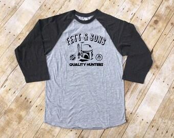 Fett & Sons Quality Hunters shirt. Bounty Hunter Shirt. 3/4 Sleeve Raglan.Infant to toddler sizes.