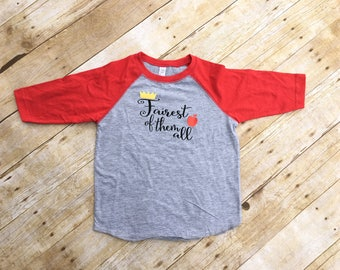 Snow white shirt. Fairest of them all shirt. Toddler and youth sizes. 3/4 sleeve raglan shirt. Fairest of them all.