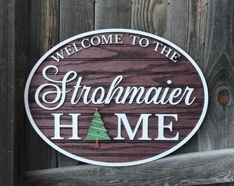 """Interchangeable Personalized welcome sign 