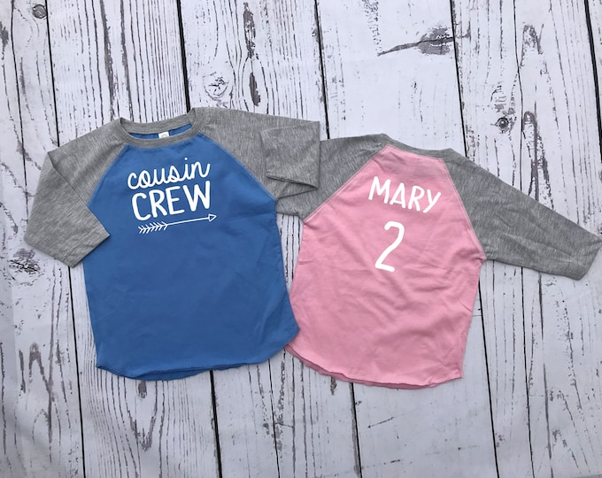 Featured listing image: The Original Cousin Crew shirts. Personalized All Sizes NB- 3XL Cousin Tribe or Squad. 3/4 sleeve raglan shirt. Ships in 4-6 Business days!