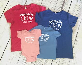 Youth Cousin Crew (for life) shirts | Fast Shipping| These color/sizes ship in 1-3 Business days | IN STOCK COLORS: Youth sizes