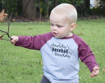 Daddy's Baseball Buddy.  Mommy's Baseball Buddy. Infant, Toddler and youth sizes. Baseball style shirt. 3/4 sleeve Raglan.