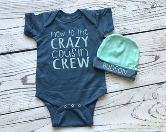 Crazy Cousin Crew bodysuit and hat for baby boy. Personalized Gift. New to the Crazy Cousin Crew shirts. Newborn baby boy gift.