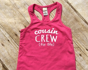 Cousin Crew (for life) tank top. Hot Pink Cousin Crew shirts. Cousin Squad. Cousin tribe. Girls, toddler and infant sizes