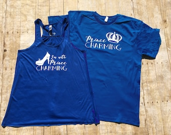 I'm with Prince Charming and Prince Charming Mr and Mrs set. Cinderella Husband and wife set. Matching tank/shirt and shirt