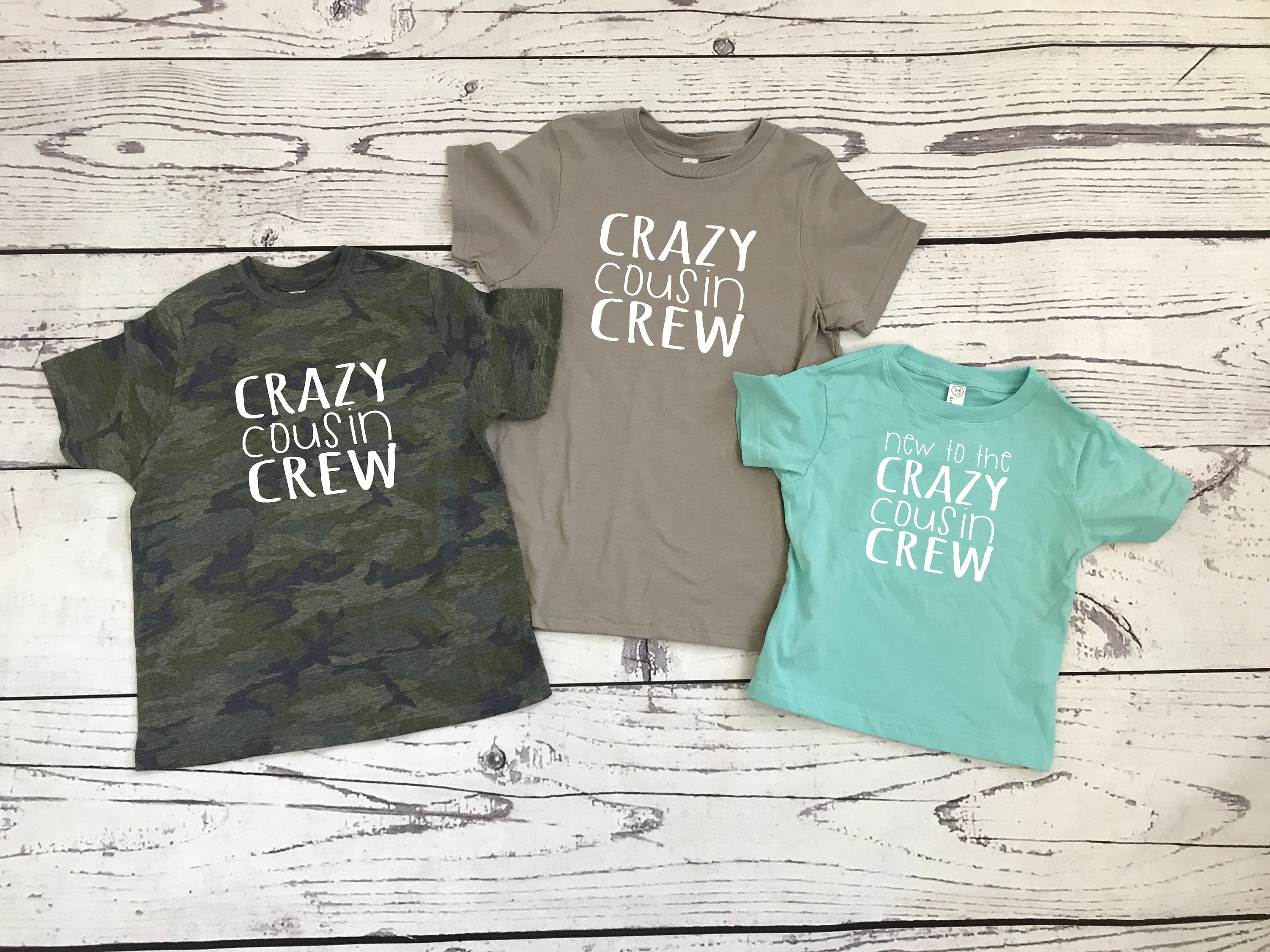 615e9c94485 Crazy Cousin Crew Shirts. Cousin Squad. Cousin tribe. Name and ...