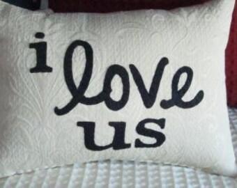 i love us pillow